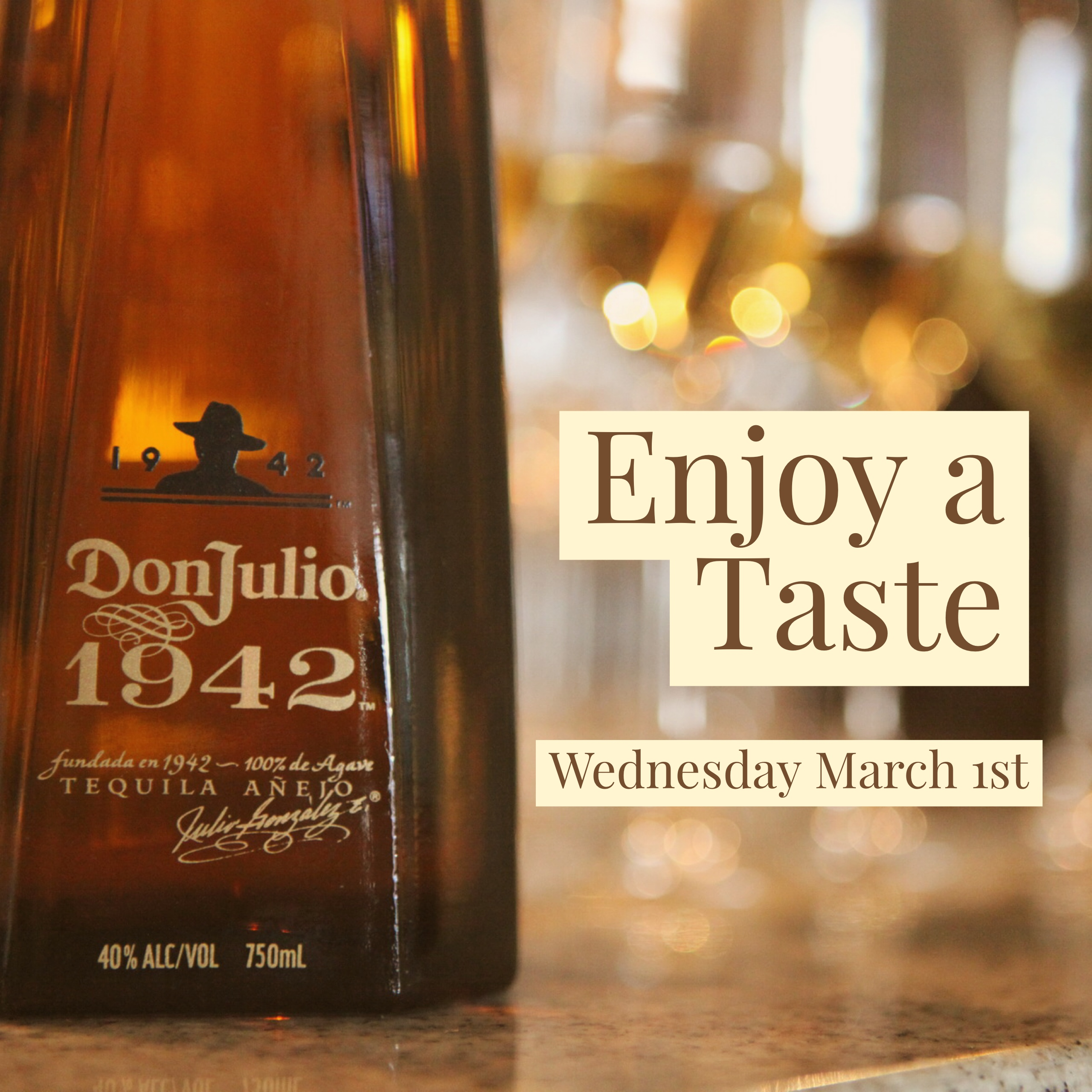 Don Julio 1942 Tasting March 1st