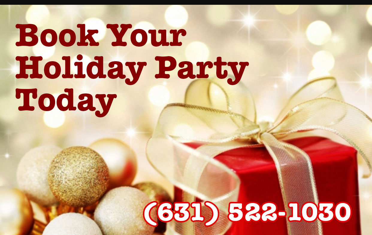 Holiday Parties - Book Today