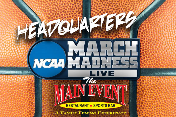 March Madness at Main Event