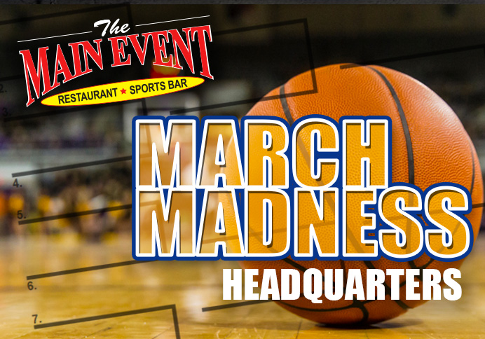 March Madness HQ - Main Event